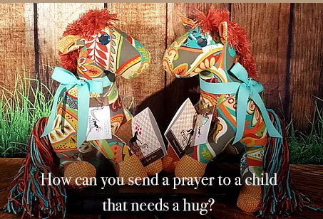 How can you send a prayer to a child who need a hug?